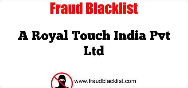 A Royal Touch India Pvt Ltd