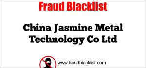 China Jasmine Metal Technology Co Ltd