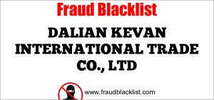 DALIAN KEVAN INTERNATIONAL TRADE CO., LTD