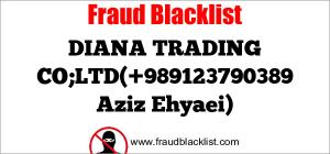 DIANA TRADING CO;LTD(+989123790389 Aziz Ehyaei)