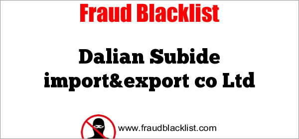 Dalian Subide import&export co Ltd