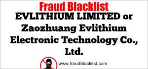EVLITHIUM LIMITED or Zaozhuang Evlithium Electronic Technology Co., Ltd.