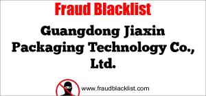 Guangdong Jiaxin Packaging Technology Co., Ltd.