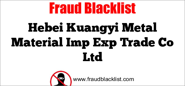 Hebei Kuangyi Metal Material Imp Exp Trade Co Ltd