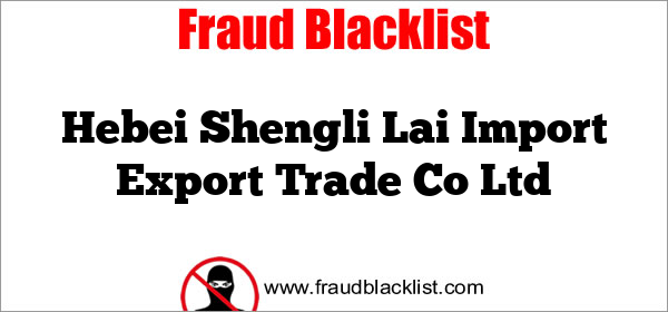 Hebei Shengli Lai Import Export Trade Co Ltd