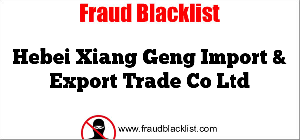 Hebei Xiang Geng Import & Export Trade Co Ltd