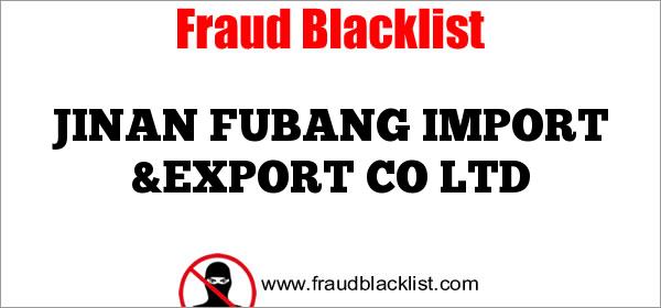 JINAN FUBANG IMPORT &EXPORT CO LTD