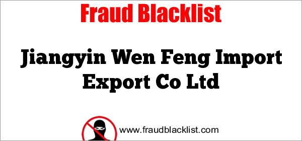 Jiangyin Wen Feng Import Export Co Ltd