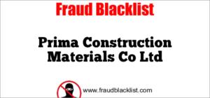 Prima Construction Materials Co Ltd