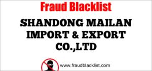 SHANDONG MAILAN IMPORT & EXPORT CO.,LTD