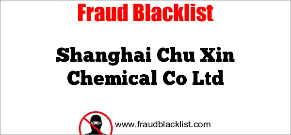 Shanghai Chu Xin Chemical Co Ltd