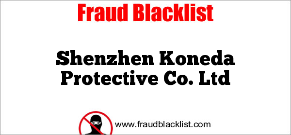Shenzhen Koneda Protective Co. Ltd