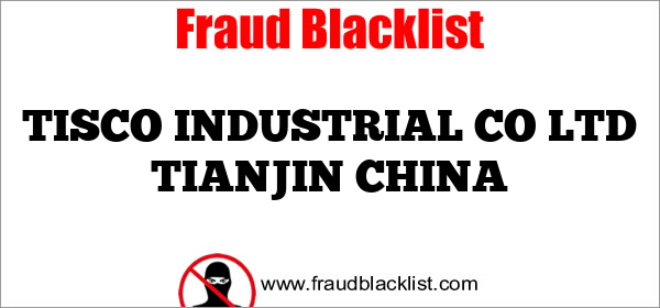 TISCO INDUSTRIAL CO LTD TIANJIN CHINA