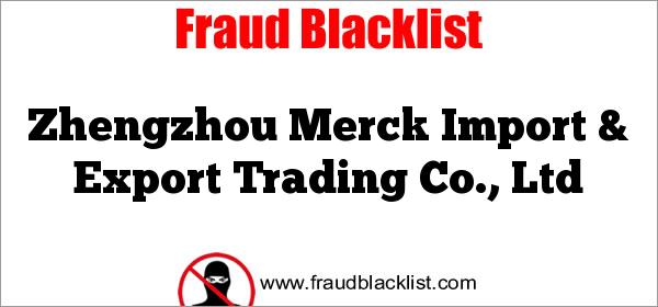 Zhengzhou Merck Import & Export Trading Co., Ltd