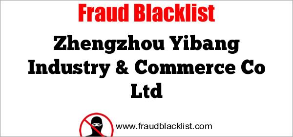 Zhengzhou Yibang Industry & Commerce Co Ltd